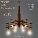 Art Deco Rustic Chandelier [D]