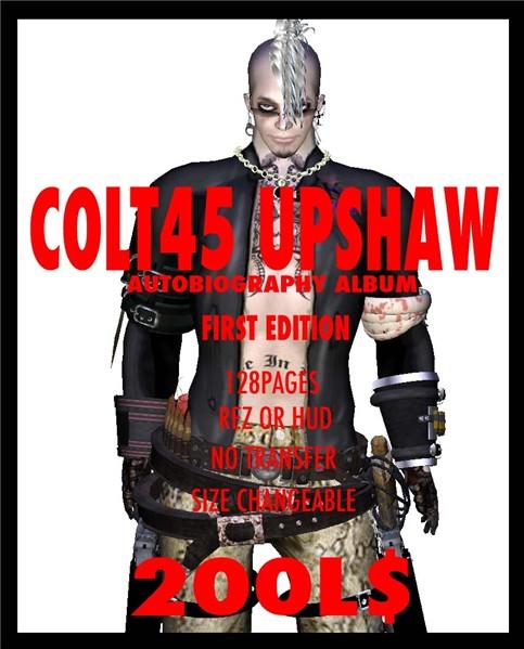 Colt45 Upshaw Autobiography Album