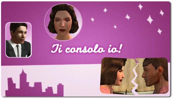Ti consolo io!