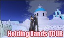 Holding Hands TOUR!!!