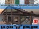 Log Cabin *VIP*