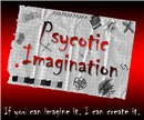 Psycotic Imagination