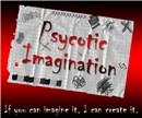 Psycotic Imagination