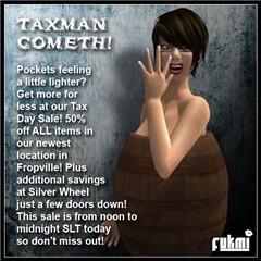 Tax Man Cometh!