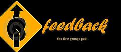 FEEDBACK GRUNGE BAR