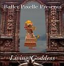 "Ballet Pixelle presents ""Living Goddess"" : Last Show today at 5:00 pm slt IBM 10"
