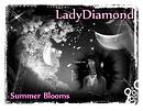 LadyDiamond Summer BloomsLadyD Photo Contest Entry