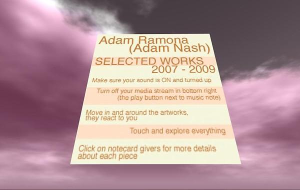 Adam Nash (aka Adam Ramona) Selected Second Life Works 2007-2009