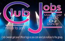 Club Jobs sign Officer