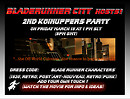 BLADERUNNER CITY HOSTS:           2ND KOINUPPERS PARTY!!!
