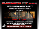 UPDATED: BLADERUNNER CITY HOSTS: 2ND KOINUPPERS PARTY