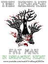 The Disease: Fat Man in Dreaming Night (3)