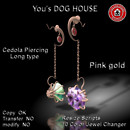You's DOG HOUSE Cedola Piercing Long Tyep Pink gold
