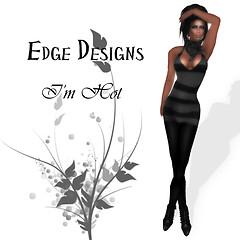 Edge Designs Im Hot