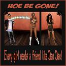Hoe Be Gone