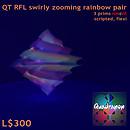 QT RFL swirly zooming rainbow pair