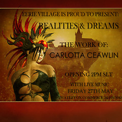 Realities & Dreams - Exhibition at Eerie Village