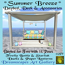 *Summer Breeze* Daybed, Deck & Accessories - Dreamscapes Art Gallery for TOSL