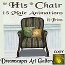 *His Chair* - Dreamscapes Art Gallery