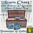 * Linen Chest* with Pillows & Blankets