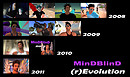 MinDBlinD (r)Evolution 2008-2011