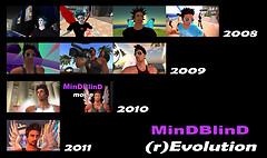 MinDBlinD (r)Evolution 2008-2011
