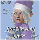 ND/MD Snowmaiden Shape