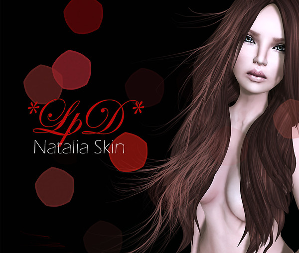 *Natalia* Skin For Fashion Limited 