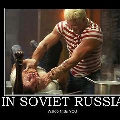 In Soviet Russia....