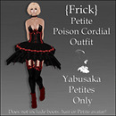 {Frick} Petite Poison Cordial