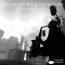 Never-ending Serenade