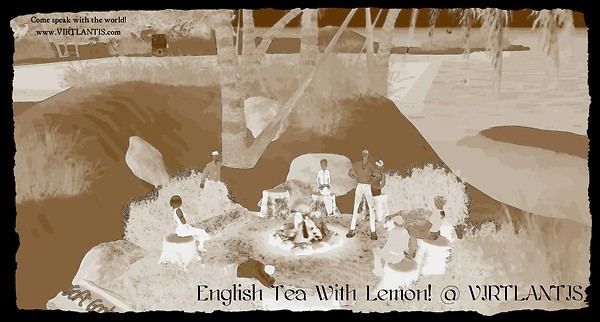 English Tea With Lemon! @ VIRTLANTIS (Knowingly) - 04 March 2013