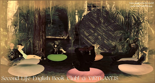 Second Life English Book Club! @ VIRTLANTIS (Paradise Island) - 04 March 2013