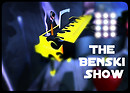 The Benski Show