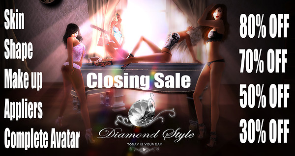 DIAMOND STYLE CLOSING SALE in Second Life