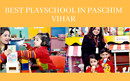 play school in pashim vihar
