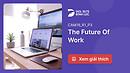 Đáp Án Và Giải Thích The Future Of Work   IELTS Reading Practice @ dol.vn - Học Tiếng Anh Tư Duy - Nội dung Free - Chất lượng Premium