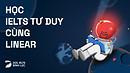 Chuyên mục - Linearthinking @ dol.vn - Học Tiếng Anh Free - Chất lượng Premium