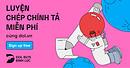 Luyện Nghe Chép Chính tả Tiếng Anh @ dol.vn - Học Tiếng Anh Free - Chất lượng Premium